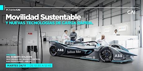 #CharlasCAI Movilidad Sustentable y nuevas tecnologías de carga rápida entradas