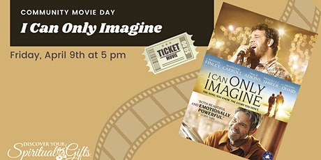 Community Movie Night: I Can Only Imagine tickets