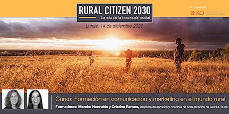 Nanoformación RC30 - Comunicación y marketing en el mundo rural entradas