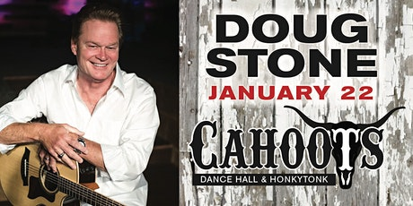 "Doug Stone ""Live"" at Cahoots January 22, 2021 tickets"