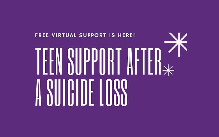 Virtual Teen Support after a Suicide Loss -- Tuesdays in December - Online image