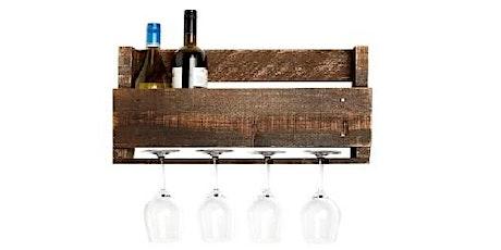 Make It Take It Class: Wine Rack tickets