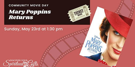 Family Movie Day: Mary Poppins Returns tickets