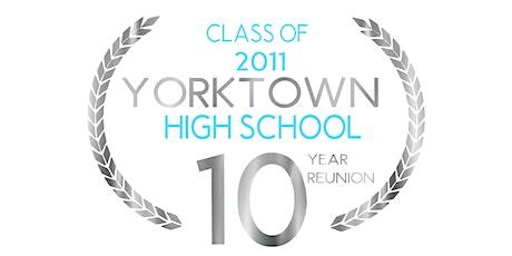 Yorktown High School Class of 2011 - 10 Year Reunion tickets