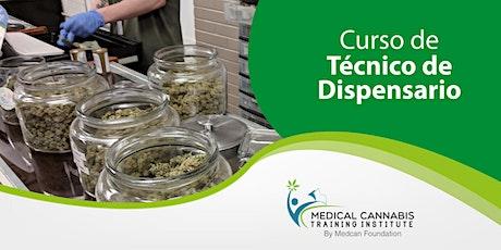 Curso Tecnico de Dispensario   Cultivo   Manufactura   Seguridad (ONLINE) tickets