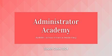 ONLINE AA#881: School Finance Made Easy (06811) tickets