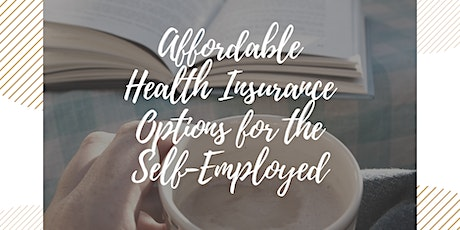 Coffee&Conversation:Ways to Save on Health Coverage if you're Self-Employed tickets
