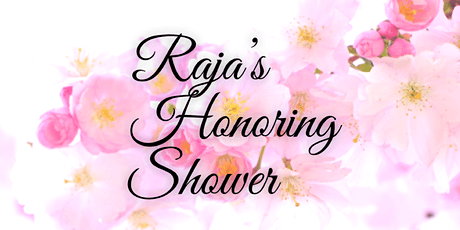 Raja Honoring Shower tickets