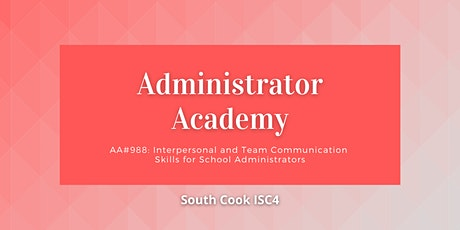 ONLINE AA#988: Interpersonal and Team Communication Skills for S... (06809) tickets
