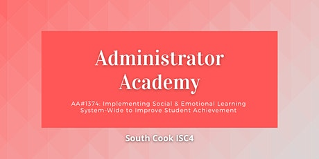AA#1374 Implementing Social & Emotional Learning System-Wide to... (06826) tickets