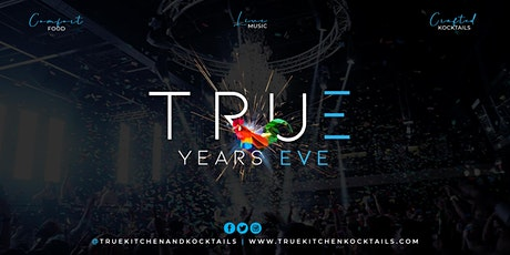 TRUE Years Eve tickets