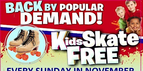 Kids Skate FREE with this Ticket - Sunday, November 29 1:00-3:30pm tickets