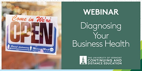 Diagnosing Your Business Health UVM Webinar tickets