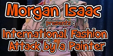 International Fashion  Attack by a Painter tickets