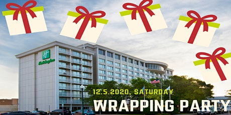 Gift Wrapping Party at the Holiday Inn tickets