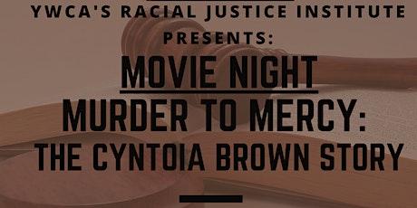 MURDER TO MERCY MOVIE NIGHT tickets