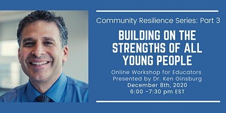 Community Resilience Series: Building on the Strengths of ALL Young People tickets