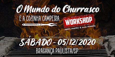 WORKSHOP - O Mundo do Churrasco e a Cozinha Campeira