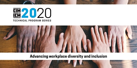 Advancing workplace diversity and inclusion tickets