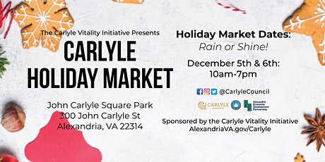Carlyle Holiday Market! Online, Rain or Shine! tickets