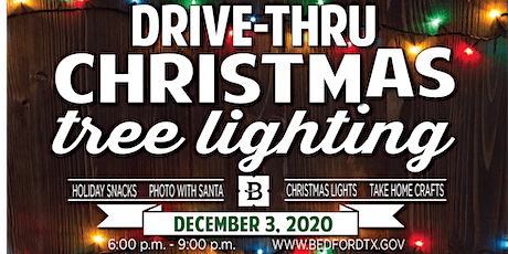 Bedford Drive-Thru Tree Lighting tickets