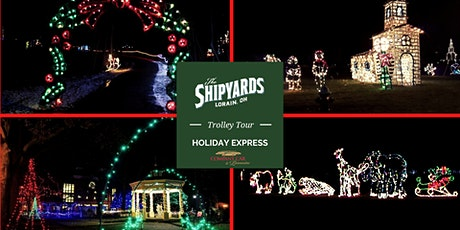The Shipyards Holiday Express - Trolley Lights Tour tickets