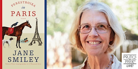 P&P Live! Jane Smiley | PERESTROIKA IN PARIS with Rufi Thorpe tickets
