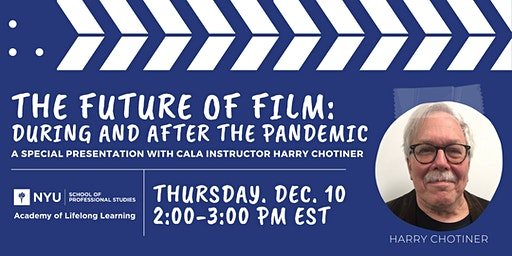 NYU SPS The Future of Film: During & After the Pandemic