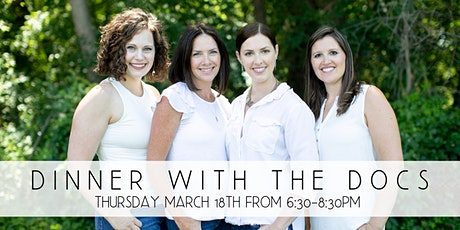 Dinner with the Docs | March 18 tickets