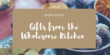 Gifts from the Wholesome Kitchen tickets