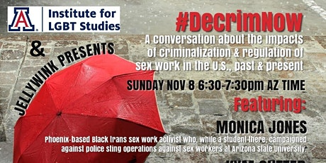 #DecrimNow: A conversation about the impacts of criminalization of sex work tickets