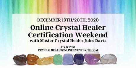 Crystal Healer Certification Weekend - Online tickets