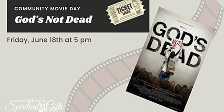 Community Movie Night: God's Not Dead tickets