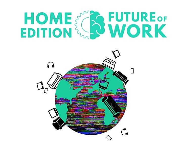 The Future of Work 2020 – Home Edition image