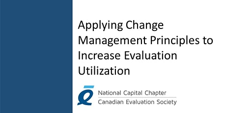 Applying Change Management Principles to Increase Evaluation Utilization tickets