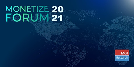 Monetize Forum 2021 tickets