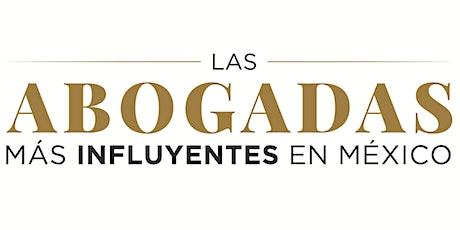 Las Abogadas más Influyentes en México 2021 boletos