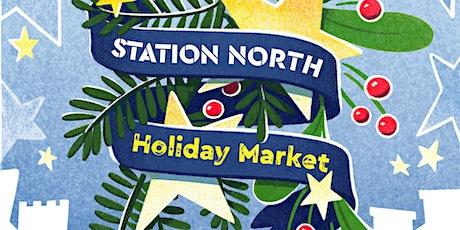 Station North Holiday Market tickets