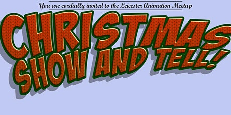 LAM's Christmas Show And Tell! tickets