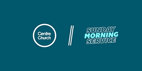 CentreChurch Sunday Services tickets