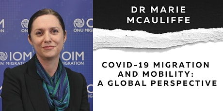COVID-19 Migration and Mobility: A global perspective tickets