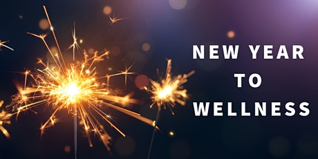 New Year to Wellness tickets