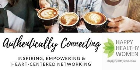 On-line Authentically Connecting, Inspiring and Networking - Uptown Toronto tickets