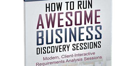 How to Run Awesome Business Discovery Sessions tickets