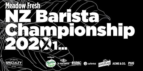 Meadow Fresh NZ Barista Championship 2021 tickets