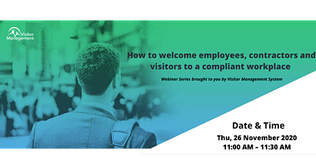How to welcome employees, contractors and visitors to a compliant workplace tickets