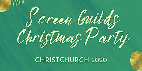 2020 Screen Guilds Christmas Party - Christchurch tickets