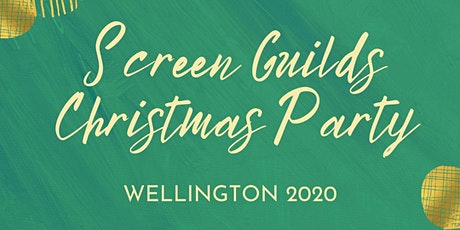 2020 Screen Guilds Christmas Party - Wellington tickets