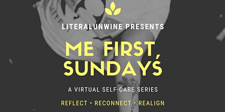 Me First, Sundays:  A Self-care Series tickets