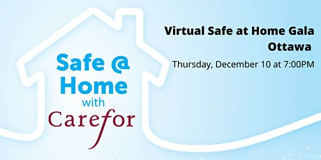 Carefor's Safe @ Home Gala tickets
